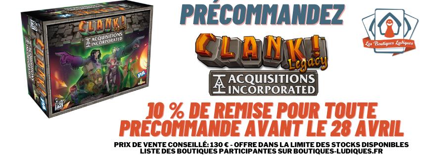 précommande_Clank!Legacy
